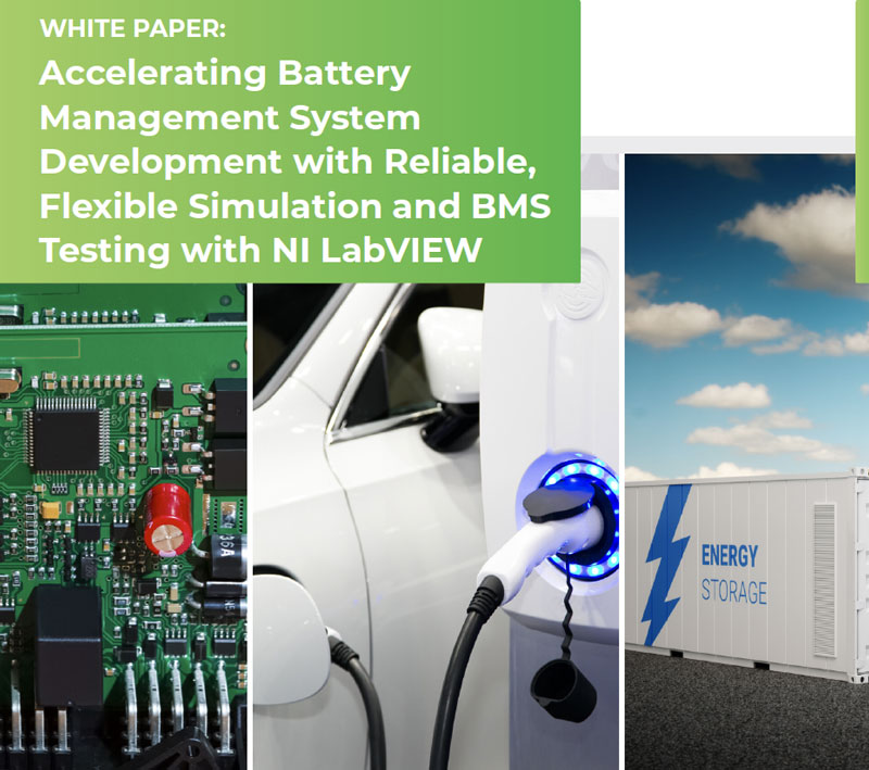 Synovus | White Paper Promotion: Accelerate Battery Management System Development with Reliable, Flexible Simulation and BMS Testing with NI LabVIEW
